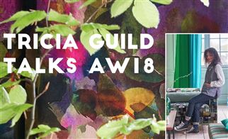 Tricia Guild talks AW18