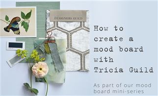 How to create a mood board with Tricia Guild | Episode 1