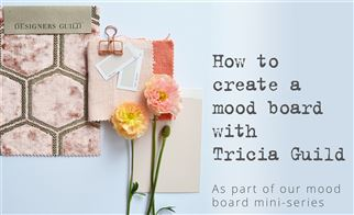 How to create a mood board with Tricia Guild | Episode 2