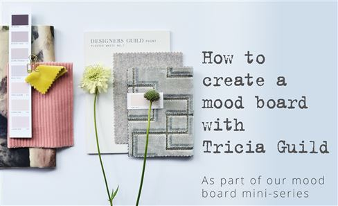 How to create a mood board with Tricia Guild | Episode 4