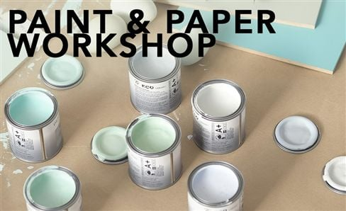 IN-STORE PAINT & PAPER WORKSHOP